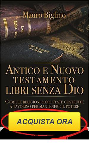 Antico e Nuovo Testamento mauro biglino