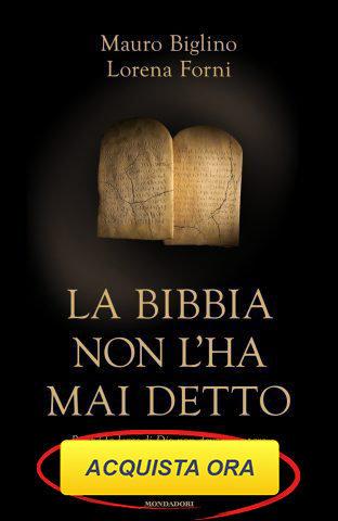 Ultimo libro di Mauro Biglino: La Bibbia non l'ha mai detto